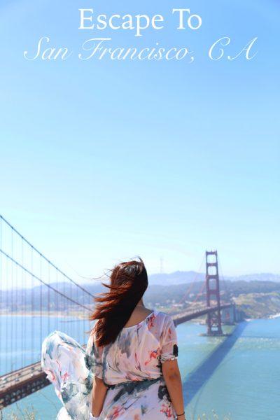 Escape To: San Francisco, CA