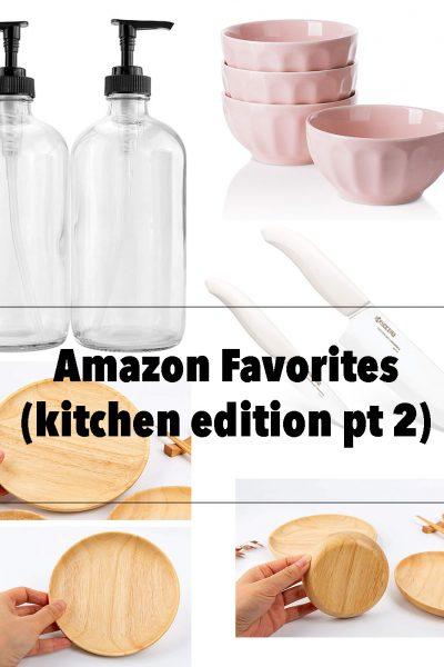 Amazon Favorites (kitchen edition pt 2)